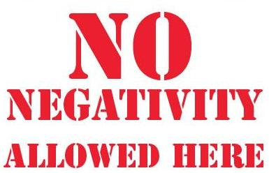 No Negativity Allowed